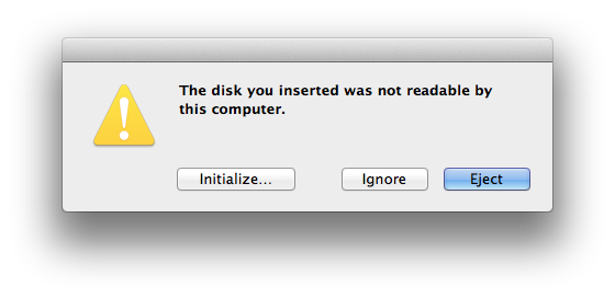 The disk you inserted was not readable by this computer